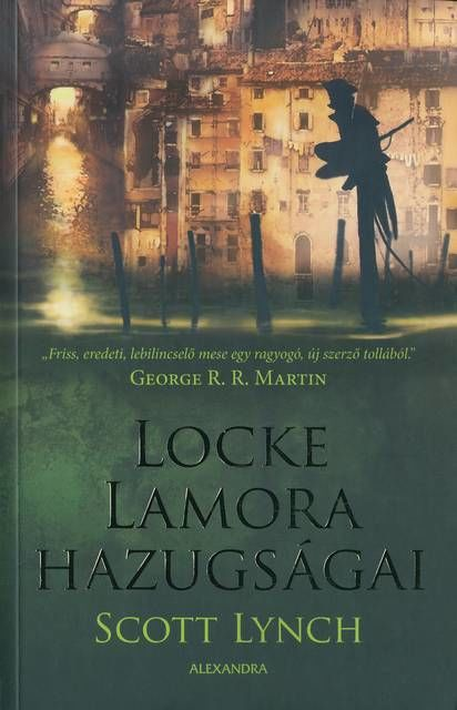 Scott Lynch – Locke Lamore hazugságai, Scott Lynch