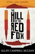The Hill of the Red Fox, Allan Campbell McLean