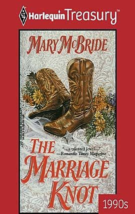 The Marriage Knot, Mary McBride