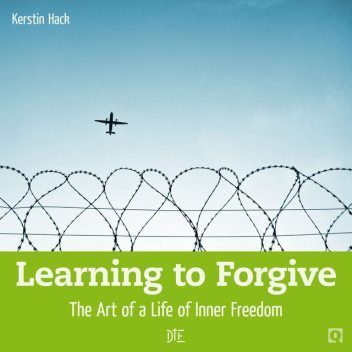 Learning to Forgive, Kerstin Hack