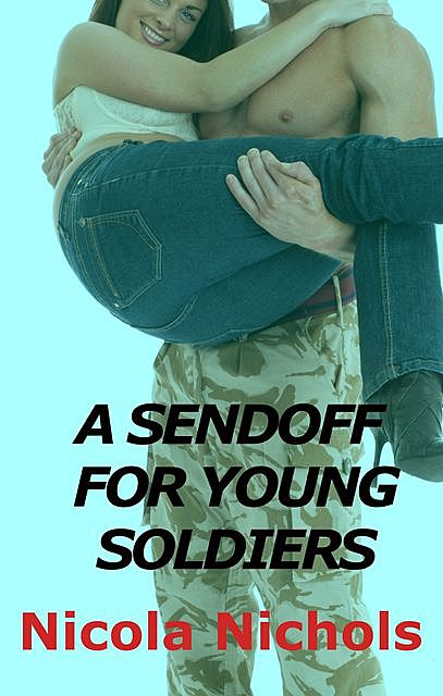A Sendoff For Young Soldiers, Nicola Nichols