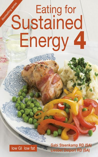 Eating for Sustained Energy 4, Gabi Steenkamp, Liesbet Delport