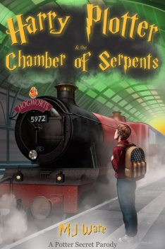 Harry Plotter and The Chamber of Serpents, A Potter Secret Parody, MJ Ware