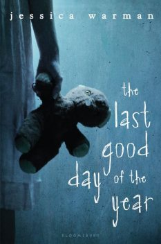 The Last Good Day of the Year, Jessica Warman