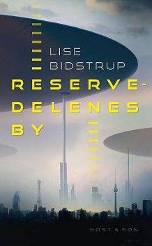 Reservedelenes by, Lise Bidstrup