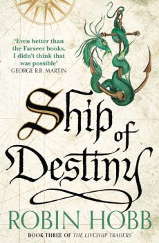 Ship of Destiny, Robin Hobb