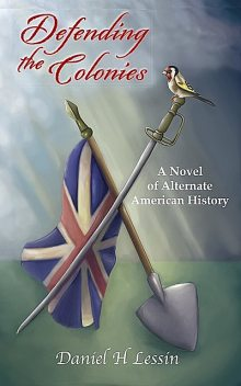 Defending the Colonies, Daniel H Lessin