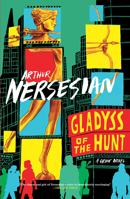 Gladyss of the Hunt, Arthur Nersesian