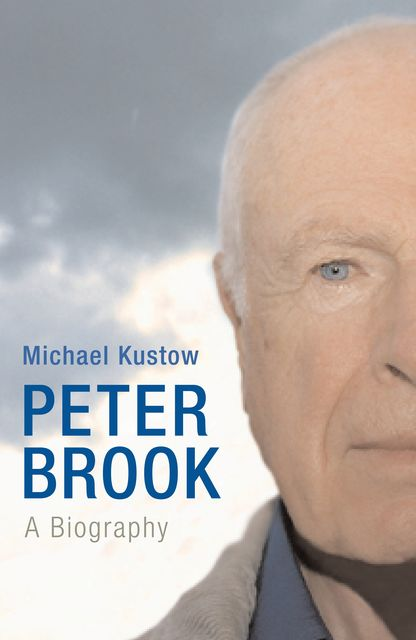 Peter Brook, Michael Kustow