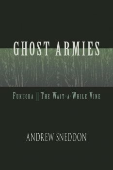 The Wait-a-While Vine, Andrew Sneddon