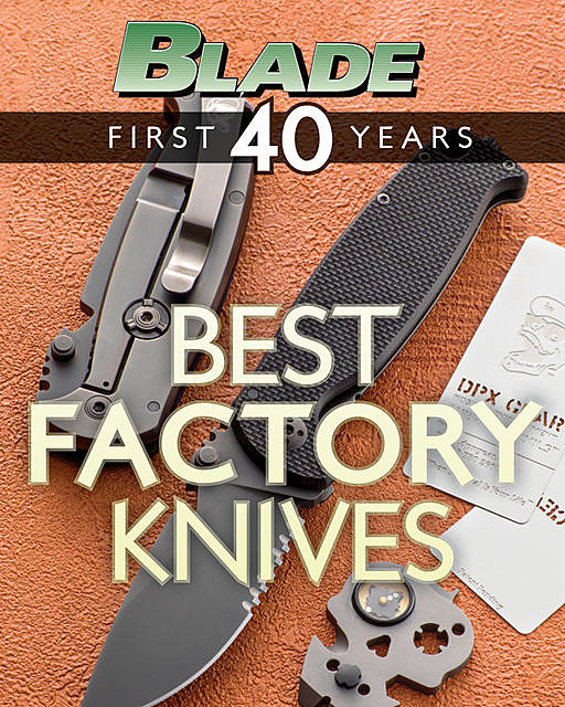 BLADE's Best Factory Knives, Blade Editors