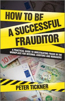 How to be a Successful Frauditor, Peter Tickner