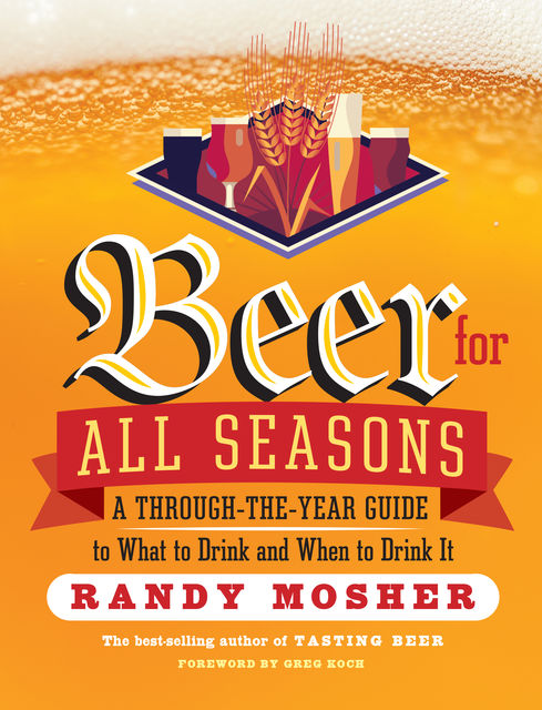 Beer for All Seasons, Randy Mosher