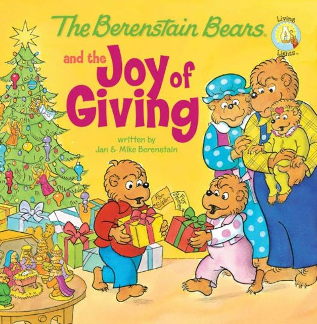 The Berenstain Bears and the Joy of Giving, Jan Berenstain, Mike Berenstain