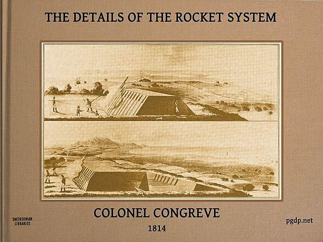 The Details of the Rocket System, William Congreve