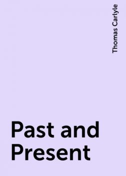 Past and Present, Thomas Carlyle