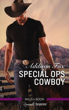 Special Ops Cowboy, Addison Fox