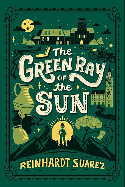 The Green Ray of the Sun, Reinhardt Suarez