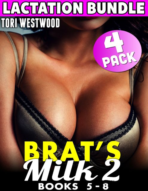 Daddy's Milk : 4 – Pack Lactation Bundle 2 – Books 5 – 8 (Lactation Milking Erotica Suckling Incest Taboo Daddy Daughter XXX Collection Erotica Bundle), Taboo Inc