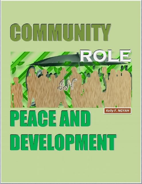 Community Role In Peace and Development, Kelly Ngyah
