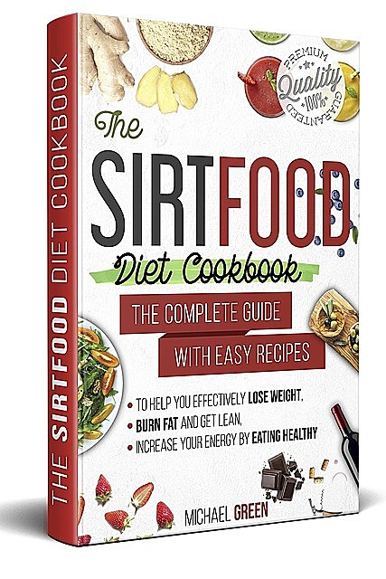 The Sirtfood diet cookbook, Michael Green