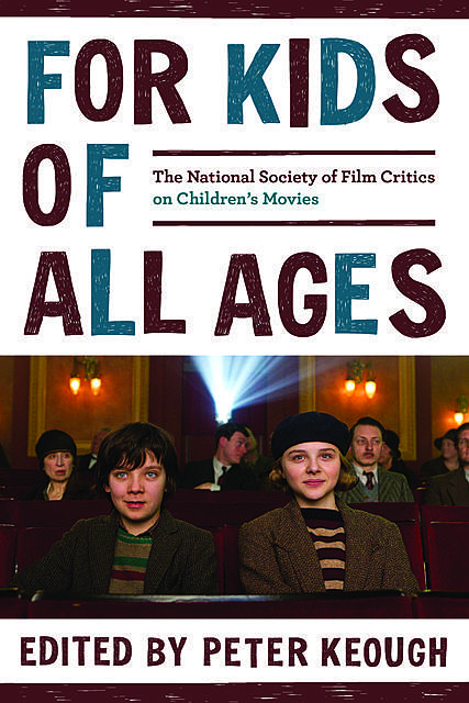 For Kids of All Ages, The National Society of Film Critics