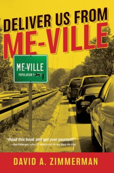 Deliver Us From Me-Ville, David Zimmerman