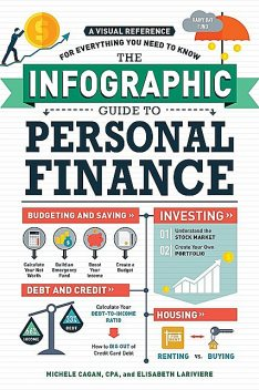 The Infographic Guide to Personal Finance, Michele Cagan