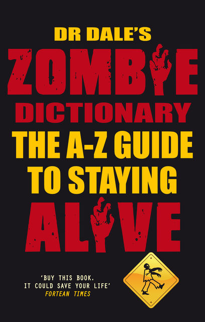 Dr Dale's Zombie Dictionary, Dale Seslick