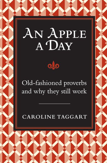 An Apple A Day, Caroline Taggart