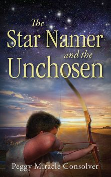 The Star Namer and the Unchosen, Peggy Miracle Consolver