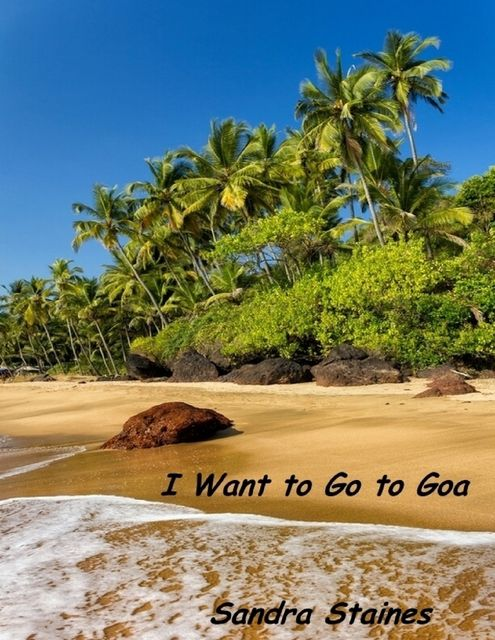I Want to Go to Goa, Sandra Staines