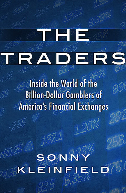 The Traders, Sonny Kleinfield