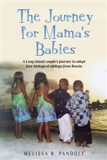 Journey for Mama's Babies, Melissa R. Pandolf