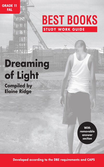 Best Books Study Work Guide: Dreaming of Light, Compiled by Elaine Ridge