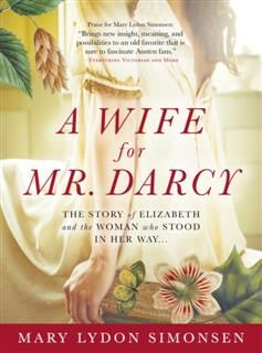 Wife for Mr. Darcy, Mary Lydon Simonsen