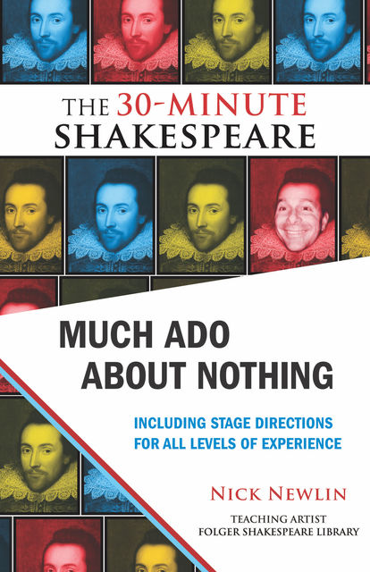 Much Ado About Nothing: The 30-Minute Shakespeare, William Shakespeare
