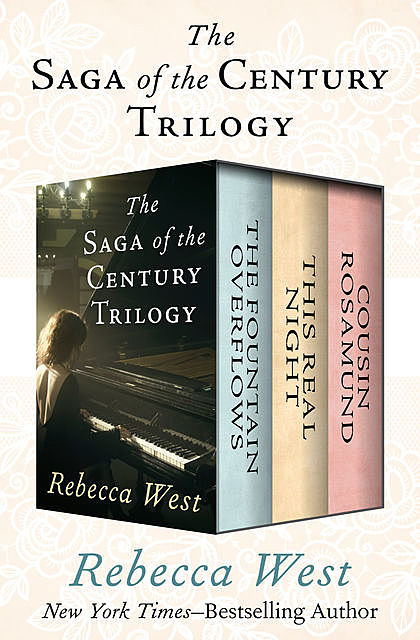 The Saga of the Century Trilogy, Rebecca West