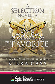 The Favorite, Kiera Cass