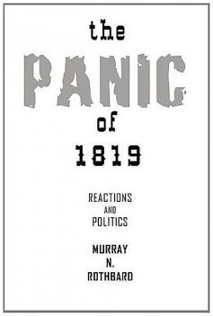 The Panic of 1819, Murray Rothbard