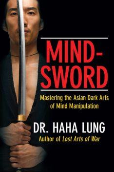 Mind-Sword, Haha Lung