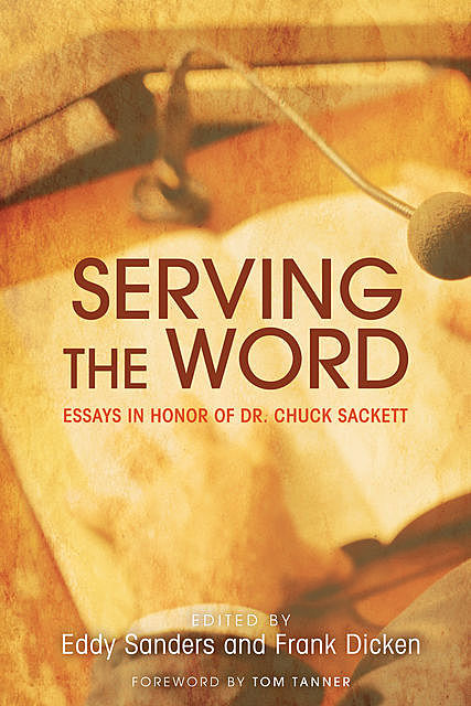 Serving the Word, Eddy Sanders