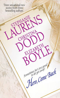 Hero, Come Back, Stephanie Laurens, Elizabeth Boyle, Christina Dodd