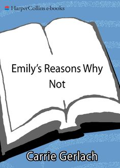 Emily's Reasons Why Not, Carrie Gerlach