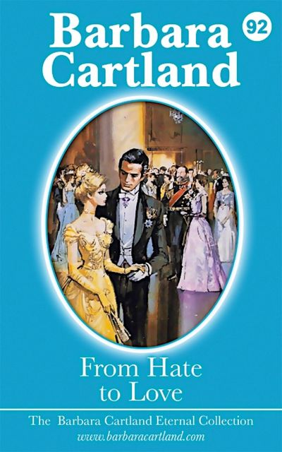 92. From Hate to Love, Barbara Cartland
