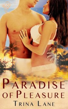 Paradise of Pleasure, Trina Lane