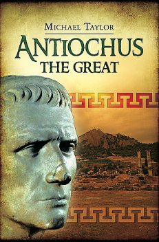 Antiochus the Great, Michael Taylor