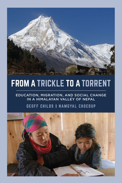 From a Trickle to a Torrent, Geoff Childs, Namgyal Choedup