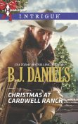 Christmas at Cardwell Ranch, B.J.Daniels
