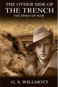 The Other Side of the Trench, G.S. Willmott